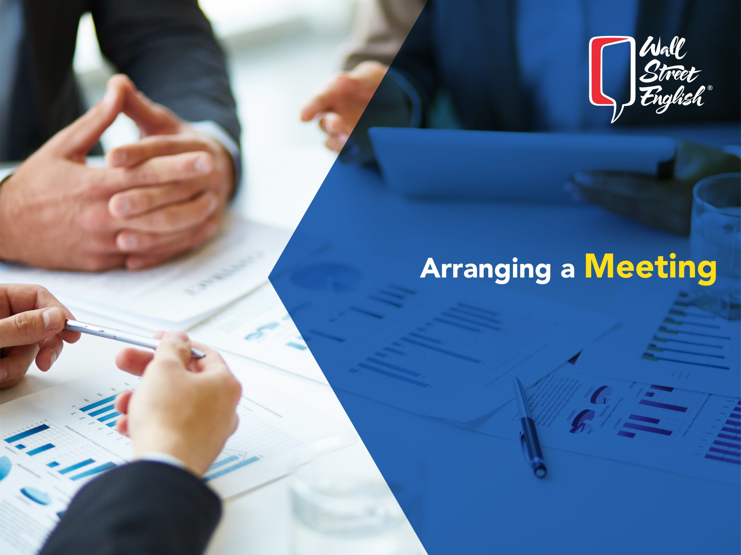Arranging a Meeting